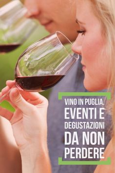 Puglia: wine events in summer Wine Tasting, Red Wine, Wine Glass, Alcoholic Drinks, Blog, Canning, Happiness, Travel, Summer