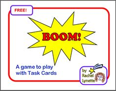 A Game to Play with Task Cards: FREE! cards to add in to a set of task cards to play the game Boom! Directions in the product description. Superhero Classroom, Classroom Games, Math Games, Classroom Ideas, Math Math, Classroom Management, Teaching Strategies, Teaching Math, Teaching Ideas
