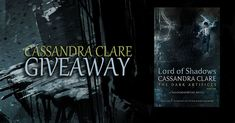 #Paranormal #Fantasy #Giveaway – #Win ANY #CassandraClare Novel! #GiveawayAlert