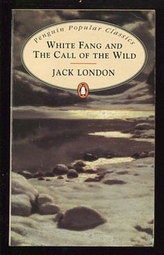 Penguin Popular Classic White Fang & The Call Of The Wild Jack London