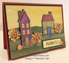 SU Holiday Home stamp set in lovely Autumn colors.   PP212 - Happy Fall Y'All Theme Challenge