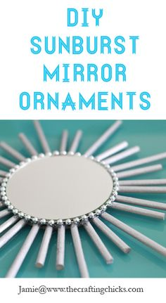 Sunburst Mirror Ornaments by @The Crafting Chicks #JustAddMichaels
