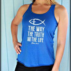 Jesus Fish Shirt. The Way the Truth the Life. John 14 6. Bible Verse Tank Top. Christian Tank. Cute Workout Tank Top. Weight Lifting Quote. Motivational Workout Quote. Inspirational Quote. Motivational Workout Tank Top. Running Tank Top. Fitness Motivation.