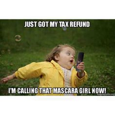 Tax season funny. It is a great time to buy something for yourself. Did you know that Younique has The LOVE it Guarantee. Try it for 14 days if you don't LOVE it simply return it using The Love it Guarantee. Remember when you purchase from my party right now you will be helping me raise money for the March of Dimes so it's a win for everyone Htpps://www.youniqueproducts.com/patriciaAblack/party/1599186/view