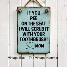 Bathroom Sign wood sign sayings boys room man cave mens Wood Signs Sayings, Sign Quotes, Wooden Signs, Qoutes, Fun Signs, Bathroom Signs, Bathroom Quotes, Funny Bathroom, Bathroom Ideas