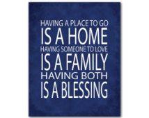 Avoir un endroit où aller, c'est une maison d'avoir quelqu'un à aimer, c'est une famille ayant à la fois est un cadeau de typographie famille Print Print pendaison de crémaillère de bénédiction