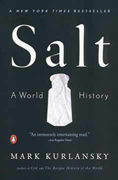 """From Library Journal: """"Deftly leading readers around the world and across cultures and centuries, [Kurlansky] takes an inexpensive, mundane item and shows how it has influenced and affected wars, cultures, governments, religions, societies, economies, cooking (there are a few recipes), and foods. Th"""