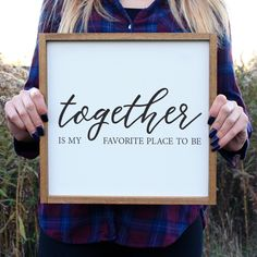 Together is my favorite place to be wood sign- perfect for the bedroom or living room.