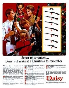 """unknown date...vintage ad for b.b. gun touted as the ideal christmas gift...""""you'll put your eye out!"""" ;)  ( http://carlifrenneman.hubpages.com/hub/11-Vintage-Food-Ads-Featuring-Creepy-Soulless-Children )"""