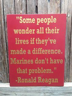 Marine Corps USMC Ronald Reagan Quote Wood Sign x United States US Military Marines Memorial Marine Corps Military Once A Marine, Marine Mom, Marine Gear, Marine Recon, Navy Marine, Us Marine Corps, Marine Corps Birthday, Marine Corps Wedding, Marine Corps Humor