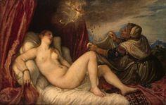 "Titian (Tiziano Vecellio) -- ""Danae"" -- oil on canvas, 1553-54. The State Hermitage Museum, Saint Petersburg, Russia."
