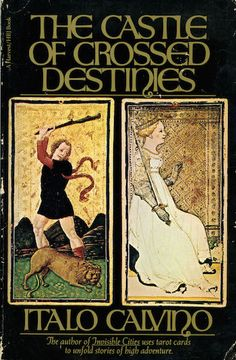 The Castle of Crossed Destinies, Italo Calvino. Two groups of travelers lose their powers of speech and must communicate via tarot.