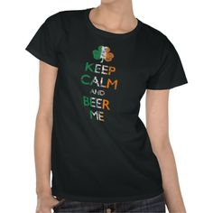 Grab the new, best-selling St Paddy's Day t-shirt!  it's the 'Keep Calm And Beer Me' shirt.  Featuring a vintage distressed look, the colors of the Irish flag, and a shamrock!