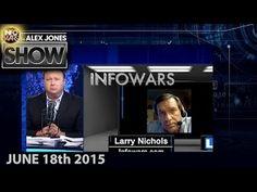 Alex Jones Show: Commercial Free - Thursday (6-18-15) Larry Nichols & Re...