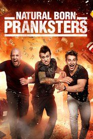 Watch Natural Born Pranksters 2016 Full Movie Online On watch-32.co