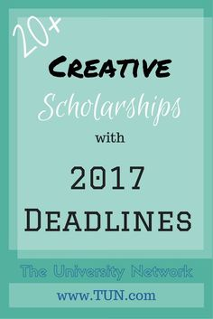 20+ Creative Scholarships with 2017 Deadlines