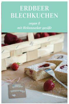 Erdbeerkuchen vom Bleck / Blechkuchen. vegan und mit Birkenzucker gesüßt.