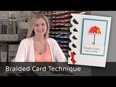Stampin Up - Rain or Shine - Braided Card Technique