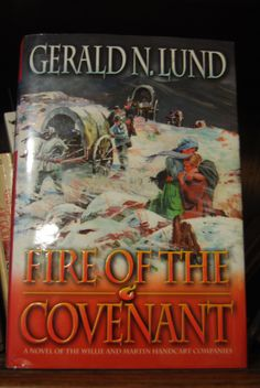 Fire of the COvenant, by Gerald Lund.  The story of The WiIlie and Martin Handcart companies .  Once again Lund comes through with a great book.