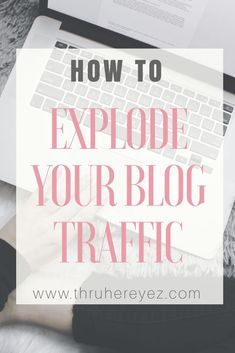 How to explode your blog traffic! Find out how I got over 5.1k views within my first 2 weeks blogging. Here are all of my secrets used to start my blog off successfully!