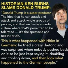 """""""Historian Ken Burns writes a stunningly accurate analysis of how history repeats itself often with men who are Super Predators like Trump"""" Caricatures, Ken Burns, Religion, Political Views, Thats The Way, Historian, Thought Provoking, Donald Trump, Funny"""
