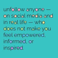 Inspired Unfollowing : A Week of Conscious Content Choice #social media #social media marketing