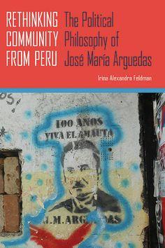 University Of Pittsburgh, New Books, Philosophy, Politics, Community, Summer 2014, Reading, Peru, Catalog