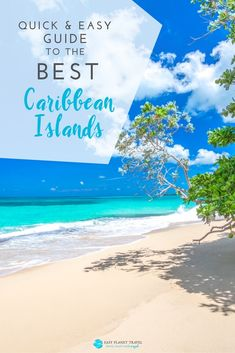 Quick and easy guide to the best Caribbean Islands