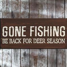 Gone Fishing Be Back For Deer Season Pallet Wood Sign
