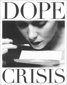 Dope Crisis