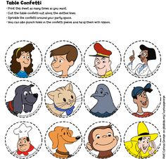 Printable Curious George table confetti. Print this sheet and cut characters along dotted lines. Sprinkle confetti around your party space or hang with ribbon.