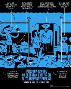 Personajes que no deberían existir en el transporte público