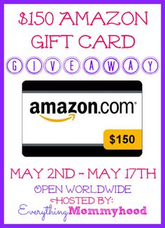 150 Amazon Giveaway -ends 5/17 - daily entries