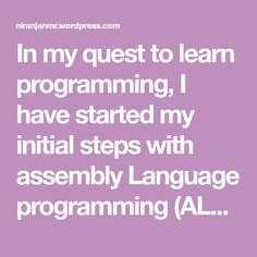 In my quest to learn programming, I have started my initial steps with assembly Language programming (ALP). I have been on this endeavour from quite some time. This post is not about ALP though but about an important option of gdb called layout. layout helps all the newbies who are learning ALP a lot. Before…