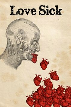 'Love Sick', anatomical Man and hearts, illustration.