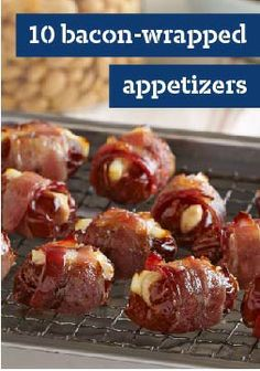 10 Bacon-Wrapped Appetizers – Turn basic bites into sizzling snacks by wrapping them in bacon.