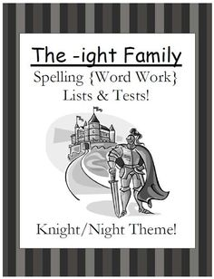 Fern Smith's Classroom Ideas!: The -ight Family Lists and Tests for Spelling