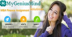 Best finance assignment help for the students by qualified MBA experts from My Genius Mind. We covers all part related to finance assignment and homework topics. Personal Finance, Homework, Students, Mindfulness, Writing, Business, Business Illustration, A Letter, Writing Process