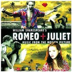 Various :: Romeo + Juliet: Music From The Motion Picture
