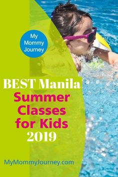 Best Manila Summer Classes for Kids 2019 | My Mommy Journey