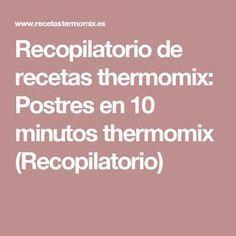 Recopilatorio de recetas thermomix: Postres en 10 minutos thermomix (Recopilatorio) Cake Pops, Chula, Fondant, Vase, Sauces, Meals, Cheese Platters, Bebe, Cakepops