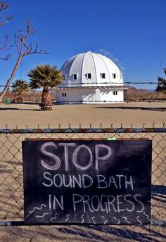 The Integratron - a place for meditating, playing music, sound bathing with quartz bowls in Joshua Tree