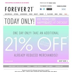 Forever 21 - 1 Day Only! Take An Additional 21% Off!