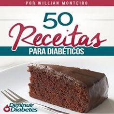 Toni Utilidades: 50 Receitas Para Diabéticos