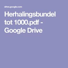 Herhalingsbundel tot 1000.pdf - Google Drive