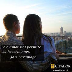 José Saramago - Só o amor - Poesia Visual ~ Poemas e Versos