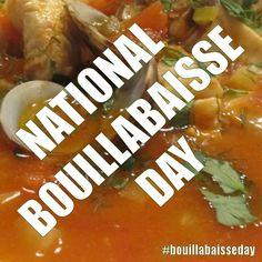 National Bouillabaisse Day - December 14, 2015