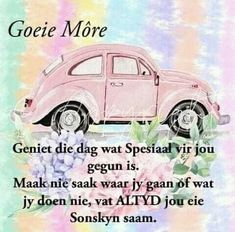 Good Morning Inspirational Quotes, Good Night Quotes, Good Morning Messages, Good Morning Wishes, Afrikaanse Quotes, Goeie Nag, Goeie More, Pinterest Images, Words