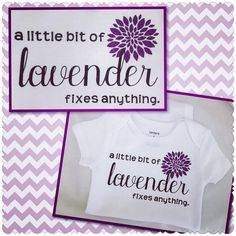 A personal favorite from my Etsy shop https://www.etsy.com/listing/294158337/baby-girl-boy-bodysuit-a-little-lavender