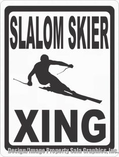 Gift sign for slalom snow skiers. Ski Lodge Decor, Storefront Signs, Senior Gifts, Snow Skiing, Drill, Fun, Outdoor, Products, Outdoors